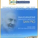 Inaugurazione del monumento di San Pio a Rignano donato dalla BCC di San Giovanni Rotondo